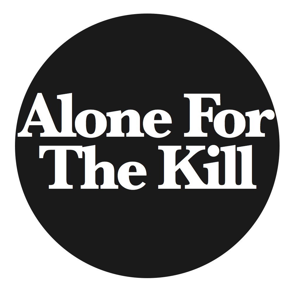 Alone For The Kill [VIDEO]